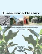 Engineer's Report: Seismic Performance Evaluation and Tire Construction Analysis 電子書籍 by Michael Reynolds