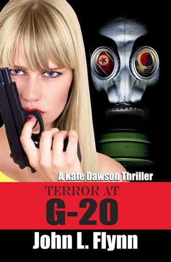 Terror at G-20 ebook by John L. Flynn