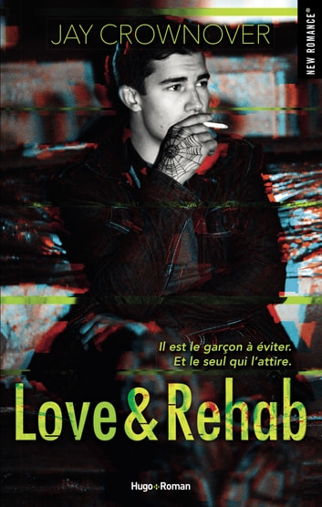 Love & Rehab -Extrait offert- ebook by Jay Crownover