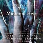 The Midnight Heir audiobook by Cassandra Clare, Sarah Rees Brennan, David Oyelowo
