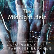 The Midnight Heir audiobook by Cassandra Clare, Sarah Rees Brennan