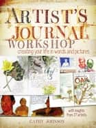 Artist's Journal Workshop ebook by Cathy Johnson