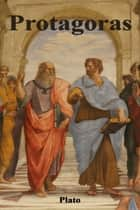Protagoras ebook by Plato
