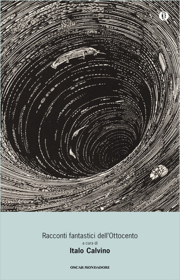 Racconti fantastici dell'Ottocento ebook by Italo Calvino