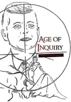 Age of Inquiry ebook by Robert Clayton Buick