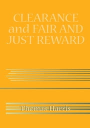 CLEARANCE and FAIR AND JUST REWARD ebook by Thomas Harris