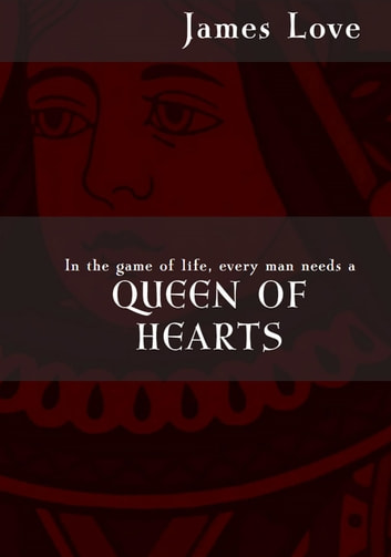 Queen of Hearts ebook by James Love