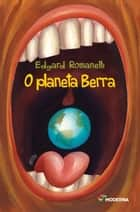 O planeta Berra ebook by Edgard Romanelli