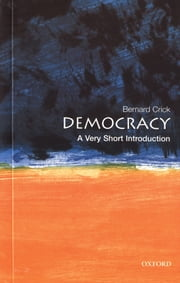Democracy: A Very Short Introduction ebook by Bernard Crick