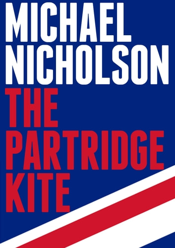 The Partridge Kite ebook by Michael Nicholson