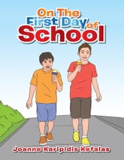On The First Day of School ebook by Joanne Kefalas