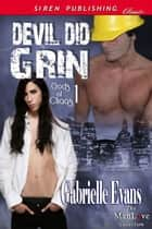 Devil Did Grin ebook by Gabrielle Evans