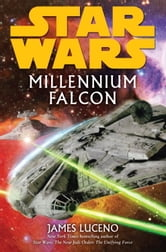 Millennium Falcon: Star Wars ebook by James Luceno