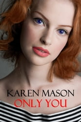 Only You ebook by Karen Mason