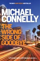 The Wrong Side of Goodbye ebook by