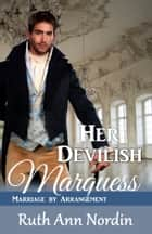 Her Devilish Marquess ebook by