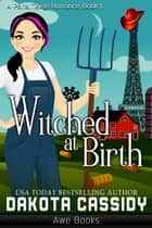 Witched At Birth ebook by