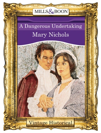A Dangerous Undertaking (Mills & Boon Historical) ebook by Mary Nichols
