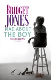 Mad about the boy ebook by Helen Fielding, Titia Ram
