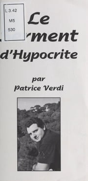Le Serment d'Hypocrite ebook by Patrice Verdi