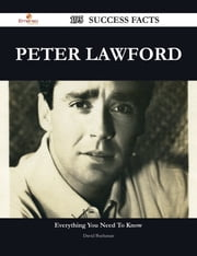 Peter Lawford 195 Success Facts - Everything you need to know about Peter Lawford ebook by David Buchanan