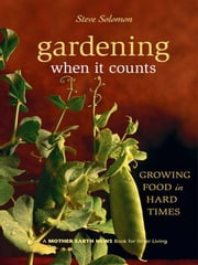 Gardening When It Counts ebook by Kobo.Web.Store.Products.Fields.ContributorFieldViewModel