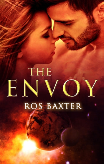 The Envoy ebook by Ros Baxter