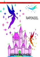 Rapunzel ebook by Grimm Brothers