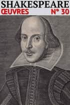 William Shakespeare - Oeuvres complètes - Classicompilé n° 30 ebook by William Shakespeare