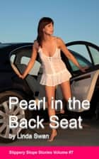 Pearl in the Back Seat ebook by Linda Swan