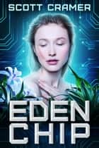 Eden Chip ebook by scott cramer
