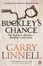 Buckley's Chance ebook by Garry Linnell