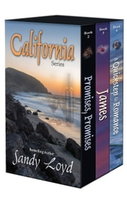 California Series - Books Two - Four - Promises, Promise; James; A Quickstep to Romance ebook by Sandy Loyd