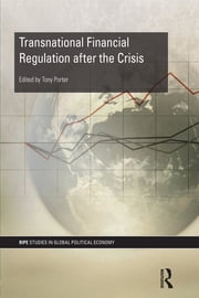 Transnational Financial Regulation after the Crisis ebook by