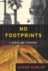 No Footprints - A Darcy Lott Mystery ebook by Susan Dunlap