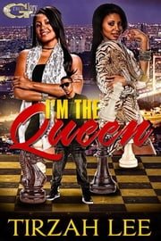 I'M THE QUEEN ebook by Tirzah Lee