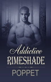 Addictive Rimeshade ebook by Poppet