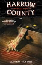 Harrow County Volume 1: Countless Haints ebook by Cullen Bunn, Tyler Crook