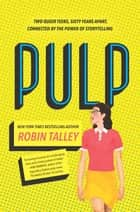 Pulp ebook by Robin Talley