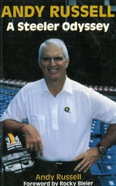 Andy Russell - A Steeler Odyssey ebook by Andy Russell,Rocky Bleier