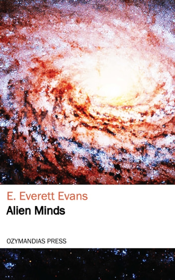 Alien Minds ebook by E. Everett Evans