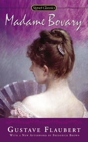 Madame Bovary - 150th Anniversary ebook by Gustave Flaubert, Mildred Marmur, Robin Morgan