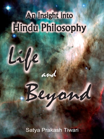 An Insight into Hindu Philosophy ebook by Satya Prakash Tiwari