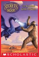 The Secrets of Droon #6: The Sleeping Giant of Goll ebook by Tony Abbott, Tim Jessell