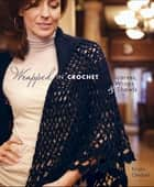 Wrapped in Crochet ebook by Kristin Omdahl