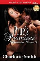 Prue's Promises ebook by Charlotte Smith