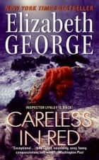 Careless in Red ebook by Elizabeth George