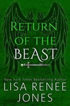 Return of the Beast - Knights of White, #3 ebook by