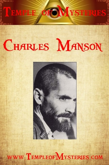 Charles Manson ebook by TempleofMysteries.com