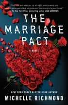 The Marriage Pact - A Novel ebook by Michelle Richmond
